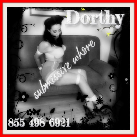 Submissive Whore Dorthy