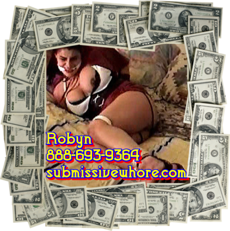 submissive whore robyn